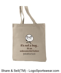 It's Not A Bug - Recycled Cotton Tote Design Zoom
